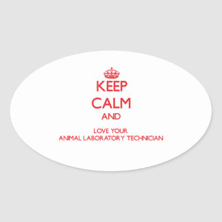 Keep Calm and Love your Animal Laboratory Technici Stickers