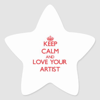 Keep Calm and Love your Artist Stickers