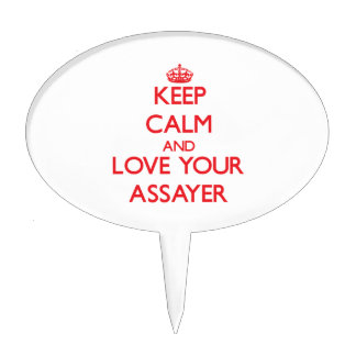 Keep Calm and Love your Assayer Cake Picks