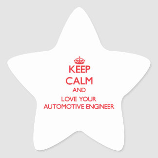 Keep Calm and Love your Automotive Engineer Stickers