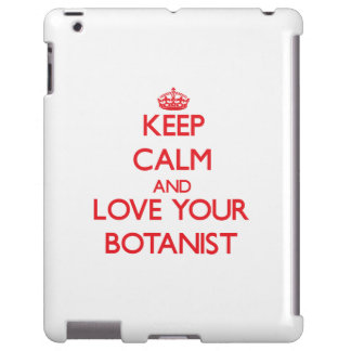 Keep Calm and Love your Botanist