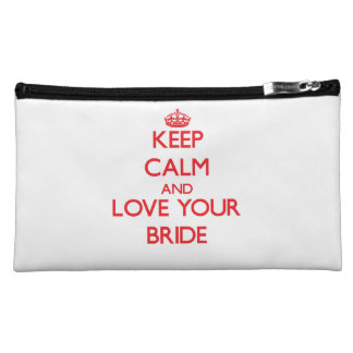 Keep Calm and Love your Bride Cosmetics Bags