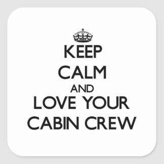 Keep Calm and Love your Cabin Crew Square Stickers