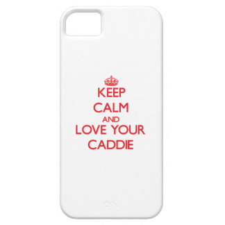 Keep Calm and Love your Caddie iPhone 5 Cover