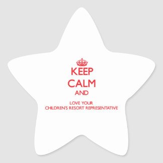 Keep Calm and Love your Children s Resort Represen Stickers