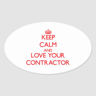 Keep Calm and Love your Contractor Oval Sticker