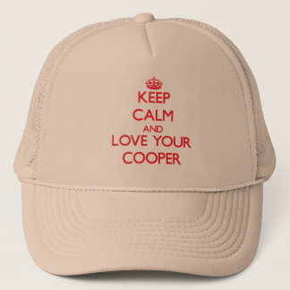Keep Calm and Love your Cooper Trucker Hat