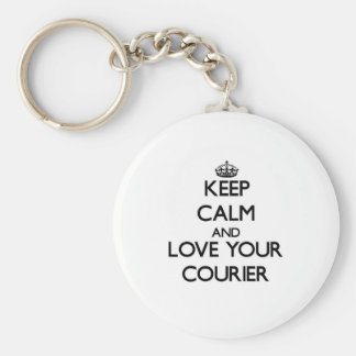 Keep Calm and Love your Courier Basic Round Button Key Ring