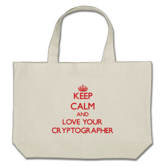 Keep Calm and Love your Cryptographer Bags