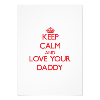 Keep Calm and Love your Daddy Personalized Invites