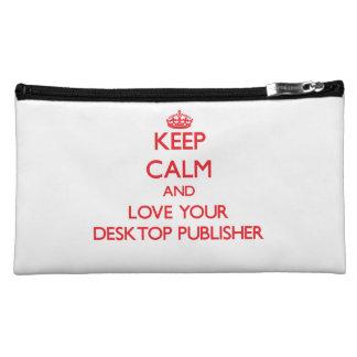 Keep Calm and Love your Desktop Publisher Makeup Bag