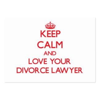 Keep Calm and Love your Divorce Lawyer Pack Of Chubby Business Cards