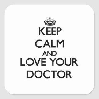 Keep Calm and Love your Doctor Sticker