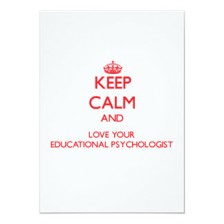 Keep Calm and Love your Educational Psychologist Invite