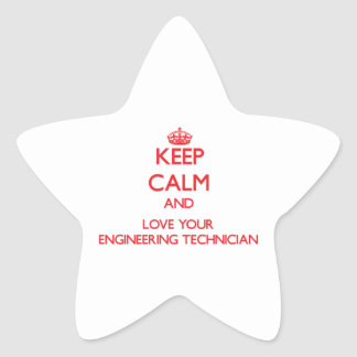 Keep Calm and Love your Engineering Technician Stickers
