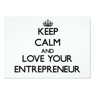 Keep Calm and Love your Entrepreneur 13 Cm X 18 Cm Invitation Card