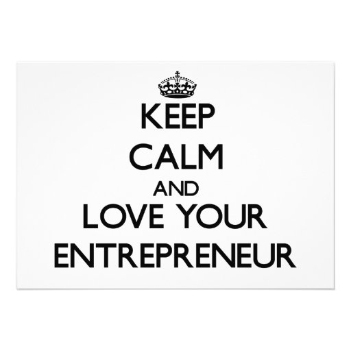 Keep Calm and Love your Entrepreneur Invitation