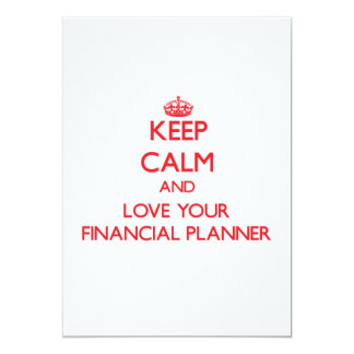Keep Calm and Love your Financial Planner 13 Cm X 18 Cm Invitation Card