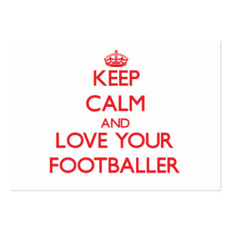 Keep Calm and Love your Footballer Business Card