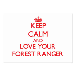 Keep Calm and Love your Forest Ranger Pack Of Chubby Business Cards