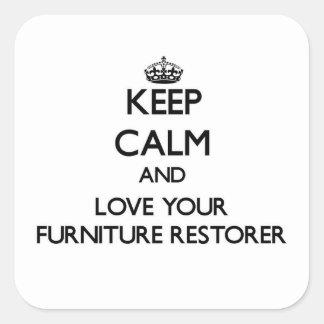 Keep Calm and Love your Furniture Restorer Sticker