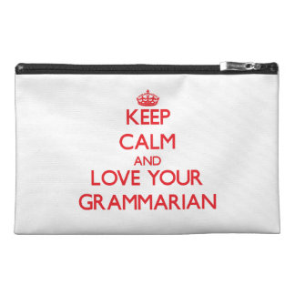 Keep Calm and Love your Grammarian Travel Accessory Bags