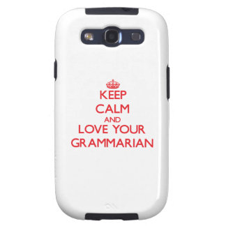 Keep Calm and Love your Grammarian Samsung Galaxy S3 Cover