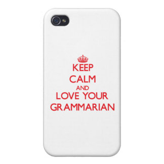 Keep Calm and Love your Grammarian iPhone 4 Cases