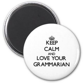 Keep Calm and Love your Grammarian 6 Cm Round Magnet