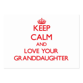 Keep Calm and Love your Granddaughter Pack Of Chubby Business Cards