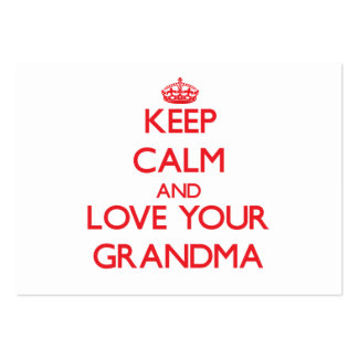 Keep Calm and Love your Grandma Large Business Cards (Pack Of 100)
