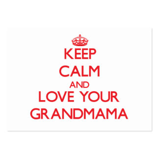 Keep Calm and Love your Grandmama Business Card Template