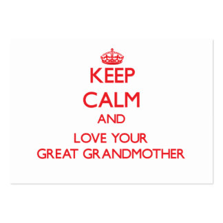 Keep Calm and Love your Great Grandmother Pack Of Chubby Business Cards