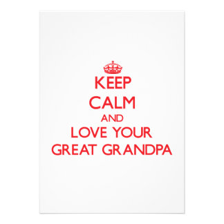 Keep Calm and Love your Great Grandpa Invite