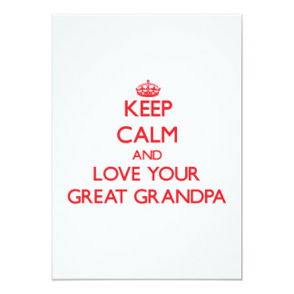 """Keep Calm and Love your Great Grandpa 5"""" X 7"""" Invitation Card"""