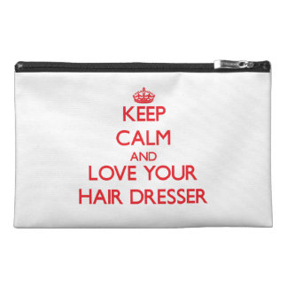 Keep Calm and Love your Hair Dresser Travel Accessory Bags