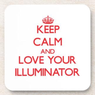Keep Calm and Love your Illuminator Beverage Coaster