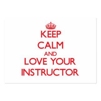 Keep Calm and Love your Instructor Business Card Template