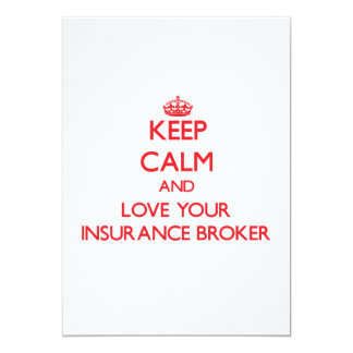 Keep Calm and Love your Insurance Broker Invite
