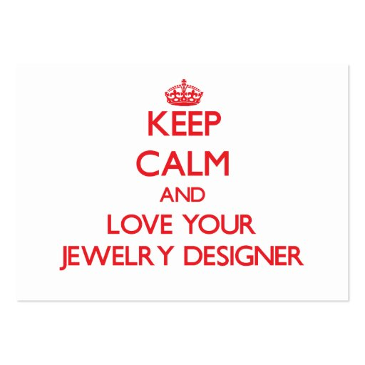 Keep Calm and Love your Jewelry Designer Business Cards