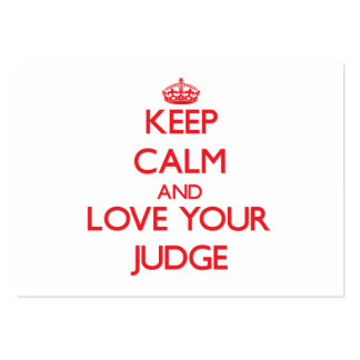 Keep Calm and Love your Judge Pack Of Chubby Business Cards