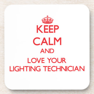 Keep Calm and Love your Lighting Technician Drink Coaster