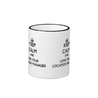 Keep Calm and Love your Location Manager Ringer Mug