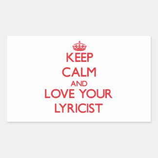Keep Calm and Love your Lyricist Rectangular Sticker