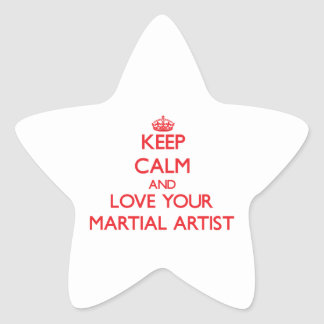 Keep Calm and Love your Martial Artist Star Stickers