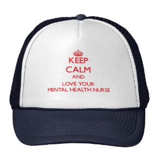 Keep Calm and Love your Mental Health Nurse Mesh Hats