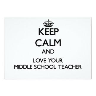 """Keep Calm and Love your Middle School Teacher 5"""" X 7"""" Invitation Card"""