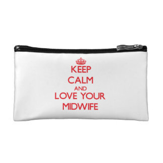 Keep Calm and Love your Midwife Makeup Bags