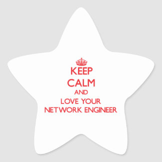 Keep Calm and Love your Network Engineer Star Sticker
