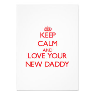 Keep Calm and Love your New Daddy Invitations